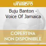 Voice of jamaica cd musicale di Banton Buju