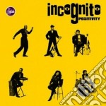 POSITIVITY cd musicale di INCOGNITO