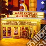 Mark Knopfler - Screenplaying cd musicale di Mark Knopfler