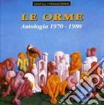ANTOLOGIA 1970-1980 cd musicale di LE ORME