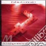 SCOMPORRE E RICOMPORRE cd musicale di Fabio Concato