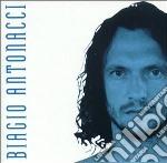 BIAGIO ANTONACCI cd musicale di Biagio Antonacci
