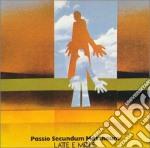 PASSIO SECUNDUM MATTHEUM cd musicale di LATTE E MIELE