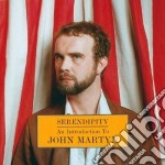 John Martyn - Serendipity cd musicale di John Martyn