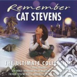 REMEMBER(ULTIMATE COLLECTION) cd musicale di Cat Stevens
