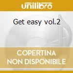 Get easy vol.2 cd musicale
