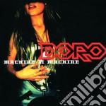 MACHINE II MACHINE cd musicale di DORO