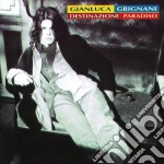 Gianluca Grignani - Destinazione Paradiso cd musicale di Gianluca Grignani