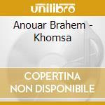 KHOMSA cd musicale di Anouar Brahem