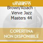 JAZZ MASTERS 44 cd musicale di BROWN CLIFFORD
