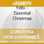 ESSENTIAL CHRISTMAS cd musicale di YELLO