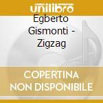 ZIGZAG cd musicale di Egberto Gismonti