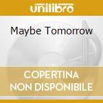 MAYBE TOMORROW cd musicale di JACKSON 5