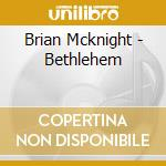 Bethlehm cd musicale di Brian Mcknight