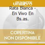 En vivo en buenos aires cd musicale di Blanca Rata