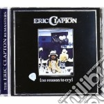 NO REASON TO CRY cd musicale di Eric Clapton