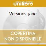 Versions jane cd musicale di Jane Birkin
