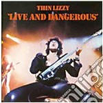 Thin Lizzy - Live And Dangerous cd musicale di Lizzy Thin
