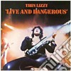 LIVE AND DANGEROUS (Dig.Remast.) cd