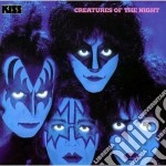 CREATURES OF THE NIGHT(REMASTERS) cd musicale di KISS