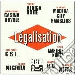 Legalisation cd musicale di Artisti Vari