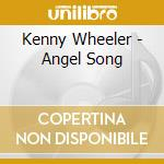 ANGEL SONG cd musicale di WHEELER/KONITZ/HOLLAND.FRISELL