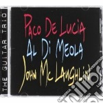 THE GUITAR TRIO cd musicale di DE LUCIA P. DI MEOLA A. MCLAUG