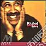 SAHRA cd musicale di KHALED CHEB