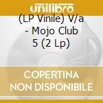(LP VINILE) Mojo clu/5 lp vinile