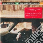 DESTINATION ANYWHERE+CD LIVE cd musicale di BON JOVI