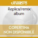 Replica/remix album cd musicale di Roni Size