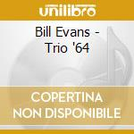 TRIO 64 cd musicale di Bill Evans