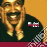 Khaled - Sahra cd musicale di Khaled
