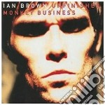 Ian Brown - Unfinished Monkey Busines cd musicale di BROWN IAN