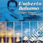 Umberto Balsamo - L'angelo Azzurro E... cd musicale di Umberto Balsamo