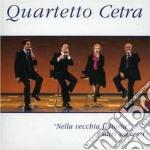 NELLA VECCHIA FATTORIA E ... cd musicale di Cetra Quartetto