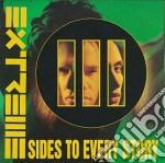 III SIDES TO EVERY STO cd musicale di EXTREME