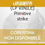 (LP VINILE) Primitive strike lp vinile di Shadow Dj