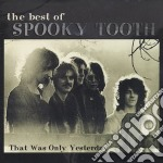 That was only yesterday-best of cd musicale di Tooth Spooky