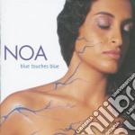 BLUE TOUCHES BLUE cd musicale di NOA