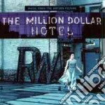 THE MILLION DOLLAR HOTEL cd musicale di ARTISTI VARI