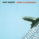 SAILING TO PHILADELPHIA cd musicale di Mark Knopfler