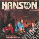 THIS TIME AROUND cd musicale di HANSON
