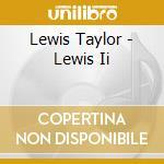 Lewis 2 cd musicale di Lewis Taylor