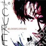 BLOODFLOWERS cd musicale di CURE