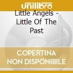 Little of the past compilation cd musicale di Angels Little