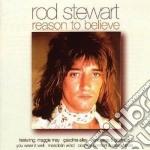 REASON TO BELIEVE cd musicale di Rod Steward