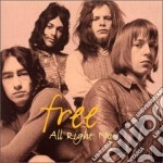 ALL RIGHT NOW cd musicale di FREE