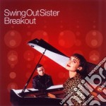 Swing Out Sister - Breakout cd musicale di SWING OUT SISTER