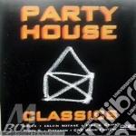 Party house classics cd musicale di Artisti Vari